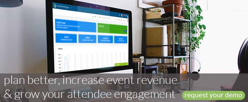 Plan better, increase event revenue and grow attendee engagement with Eventinterface, request your demo